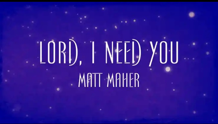 Matt Maher Lord I Need You Mp3 Download Mp3 Download