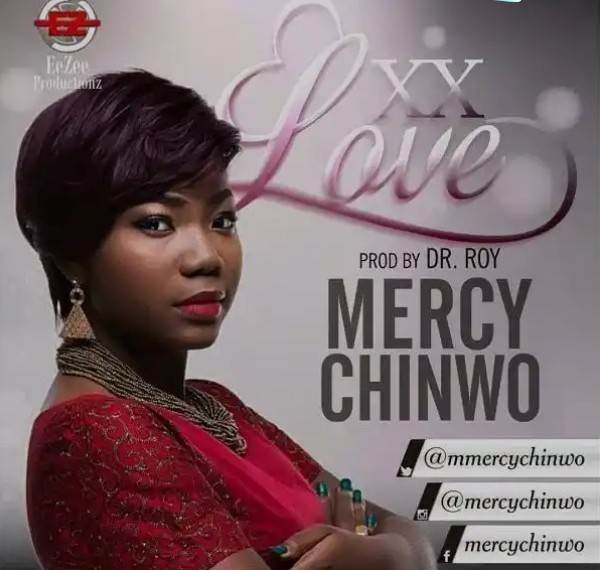 DOWNLOAD mp3: Mercy Chinwo – Excess Love - Ghafla!